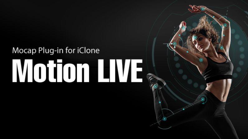 Iclone 7 Motion Live